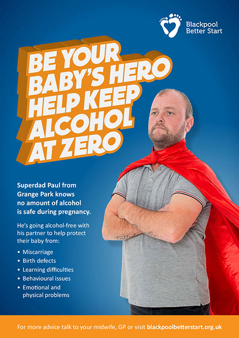 SuperDad Be your baby's hero keep alcohol at zero